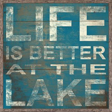 Picture of Life Is Better At The Lake - Teal